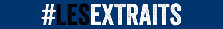 Bandeau site web LES EXTRAITS